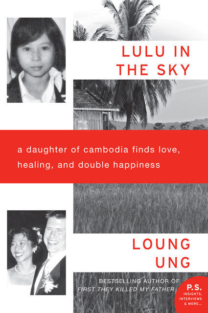 Lulu in the Sky, Loung Ung
