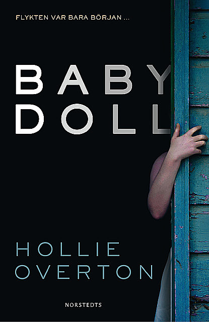 Baby doll, Holly Overton