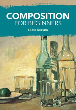 Composition for Beginners, Craig Nelson