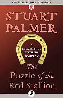 The Puzzle of the Red Stallion, Stuart Palmer
