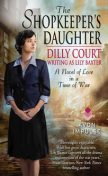 The Shopkeeper's Daughter, Dilly Court, Lily Baxter