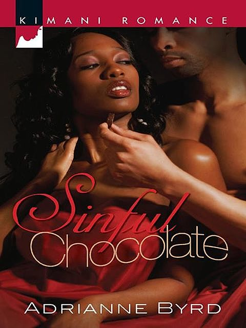 Sinful Chocolate, Adrianne Byrd