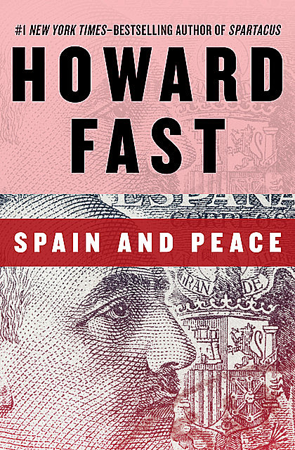 Spain and Peace, Howard Fast