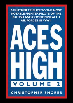 Aces High, Volume 2, Christopher Shores