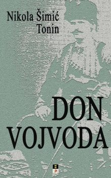 Don Vojvoda, Nikola Simic Tonin