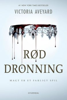 Red Queen 1 – Rød dronning, Victoria Aveyard