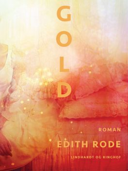 Gold, Edith Rode