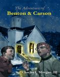 The Adventures of Benton & Carson, Morgan Charles, III
