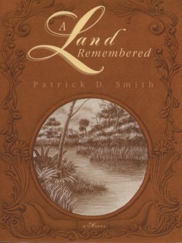 A Land Remembered, Patrick Smith