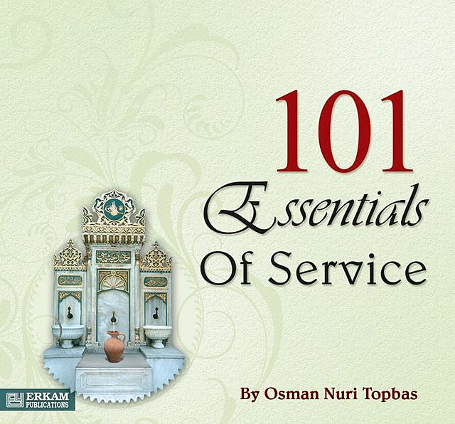 101 Essentials Of Service, Osman Nuri Topbaş