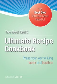 The Best Diet's Ultimate HCG Recipe Cookbook, Pounds Inches