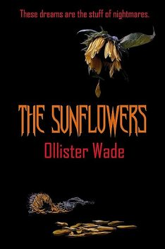The Sunflowers, Ollister Wade