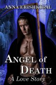 Angel of Death: A Love Story (Omnibus Edition), Anna Erishkigal
