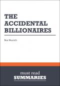 Summary: The Accidental Billionaires Ben Mezrich, Must Read Summaries
