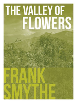 The Valley of Flowers, Frank Smythe