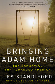 Bringing Adam Home, Les Standiford, Joe Matthews