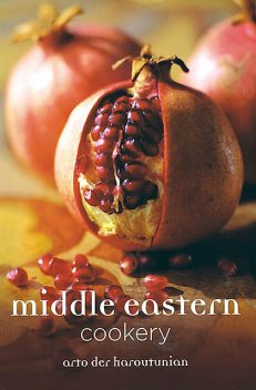 Middle Eastern Cookery, Arto der Haroutunian
