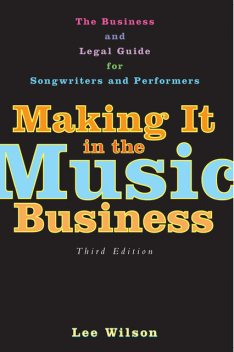 Making It in the Music Business, Lee Wilson
