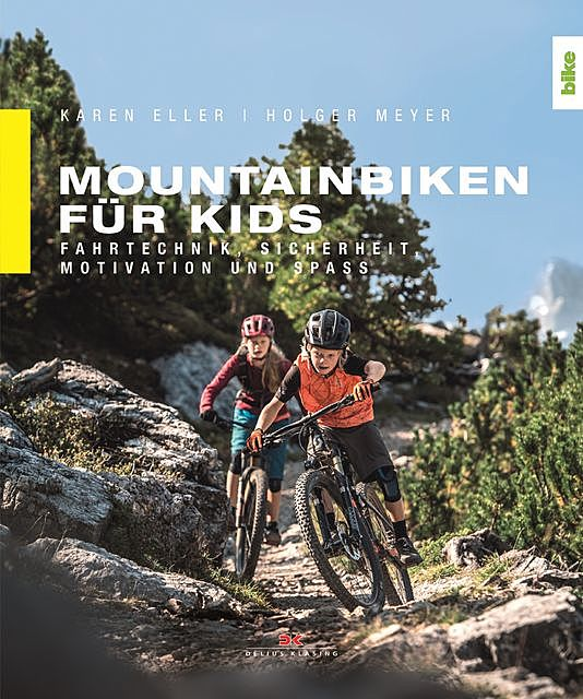 Mountainbiken für Kids, Holger Meyer, Karen Eller