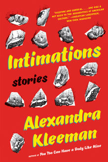 Intimations, Alexandra Kleeman