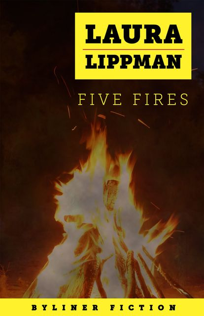 Five Fires, Laura Lippman