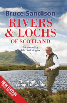 Rivers and Lochs of Scotland, Bruce Sandison
