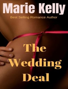 The Wedding Deal, Marie Kelly