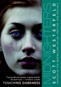 Midnighters 2 - Touching Darkness, Scott Westerfeld