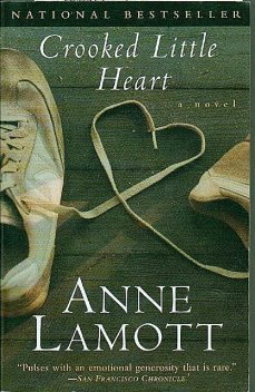 Crooked Little Heart, Anne Lamott