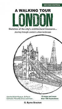 A Walking Tour London (2nd Edition), Gregory Byrne Bracken