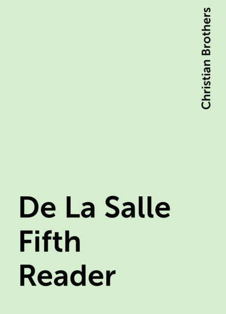 De La Salle Fifth Reader, Christian Brothers