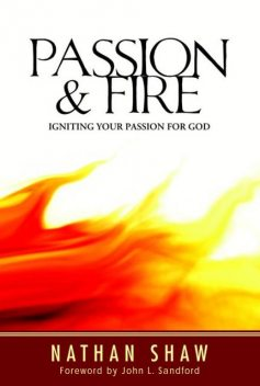 Passion and Fire, Nathan Shaw