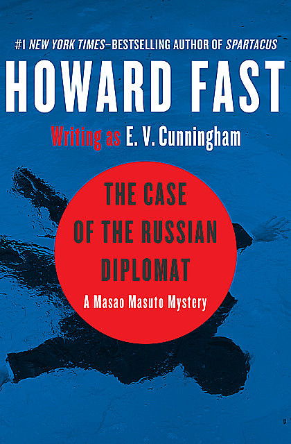 The Case of the Russian Diplomat, Howard Fast