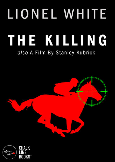 The Killing (Illustrated), Lionel White