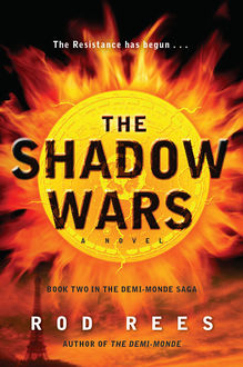 The Shadow Wars, Rod Rees