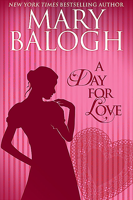 A Day for Love, Mary Balogh