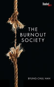 The Burnout Society, Byung-Chul Han