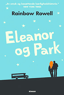 Eleanor og Park, Rainbow Rowell