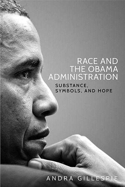 Race and the Obama Administration, Andra Gillespie