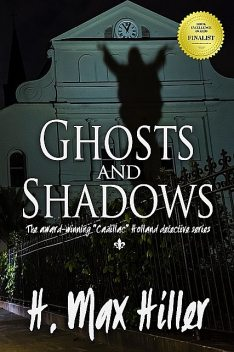 Ghosts and Shadows, H. Max Hiller