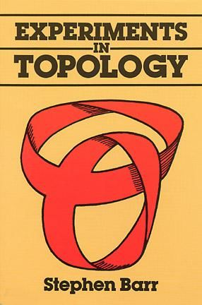 Experiments in Topology, Stephen Barr