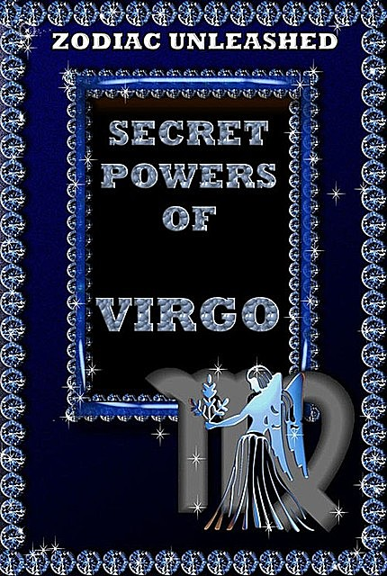 Zodiac Unleashed – Virgo, Juergen Beck