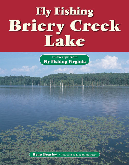 Fly Fishing Briery Creek Lake, Beau Beasley
