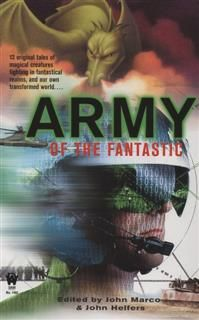 Army of the Fantastic, John Marco