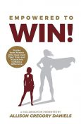 Empowered to Win, Allison G. Daniels