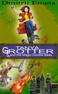 Tanya Grotter And The Magic Double Bass, Dmitrii Aleksandrovich Emets