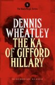 The Ka of Gifford Hillary, Dennis Wheatley