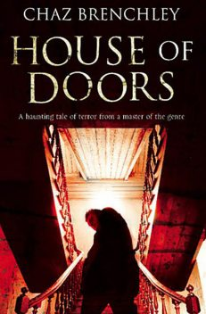 House of Doors, Chaz Brenchley