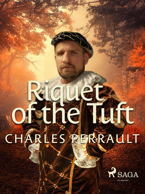 Riquet of the Tuft, Charles Perrault
