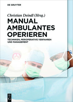 Manual Ambulantes Operieren, Christian Deindl
